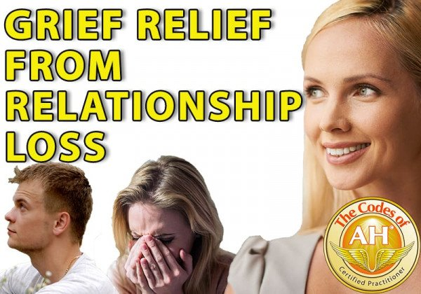 Grief Release from Relationship Loss with Codes of AH