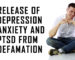 Release of Depression Anxiety PTSD from Defamation of Character